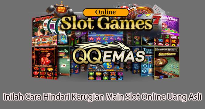 Inilah Cara Hindari Kerugian Main Slot Online Uang Asli