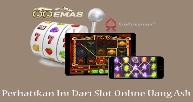 Perhatikan Ini Dari Slot Online Uang Asli
