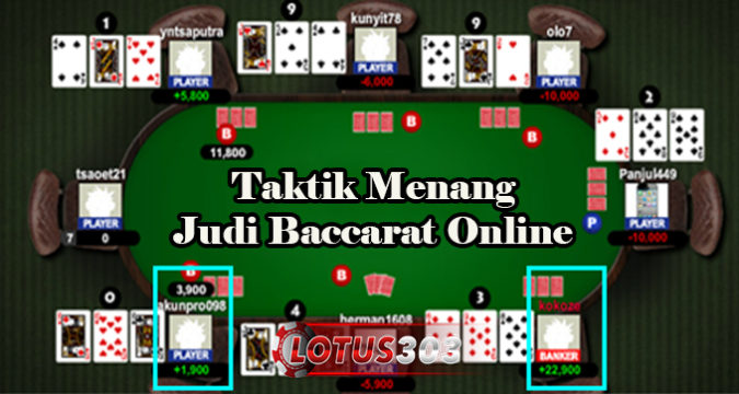 Taktik Menang Judi Baccarat Online